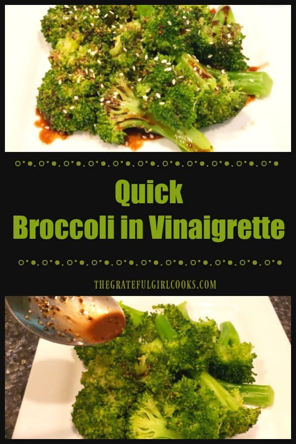 Quick broccoli in vinaigrette is a fast, easy way to serve a tasty veggie side dish! Enjoy steamed broccoli, drizzled with a tangy balsamic dressing.