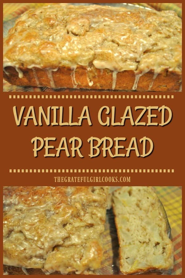 Make a large, delicious loaf of Vanilla Glazed Pear Bread, or use the recipe to make 12 muffins, filled with fresh pears & topped with a sweet glaze!