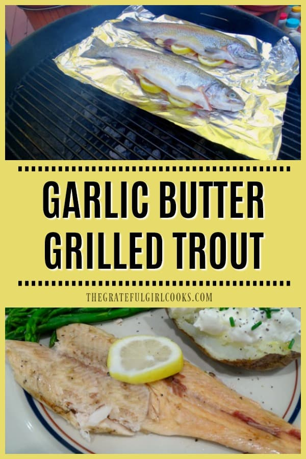 Have an avid fisherman in the family? Here's a simple recipe for garlic butter grilled trout, with two methods given for preparing this fish on a BBQ.