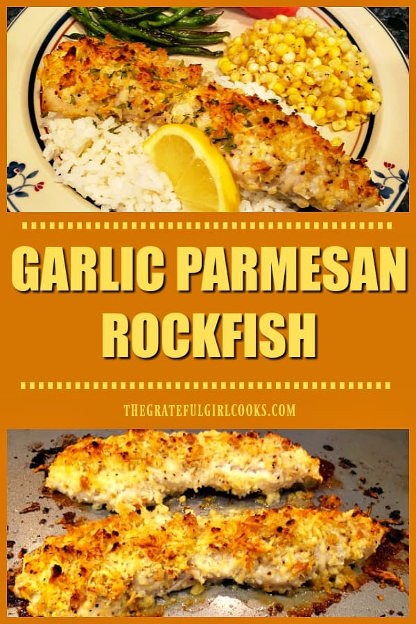 You will enjoy these delicious Garlic Parmesan Rockfish fillets, coated in well-seasoned bread crumbs & baked until flaky. Only 10 minutes prep time!