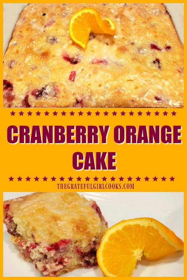 You'll love the flavors in this easy, delicious, glazed cranberry orange cake, bursting with fresh cranberries and citrus zest (makes 12 servings)!