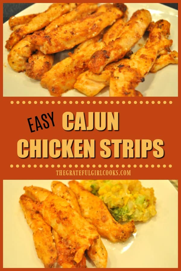 Making these yummy Cajun Chicken Strips couldn't be easier! Dry spice seasoned chicken is pan-seared in butter for this EASY, quick lunch or dinner!