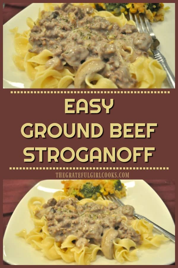 Looking for a quick, inexpensive dinner that tastes good? Easy Ground Beef Stroganoff can be made in about 25 minutes from start to finish!