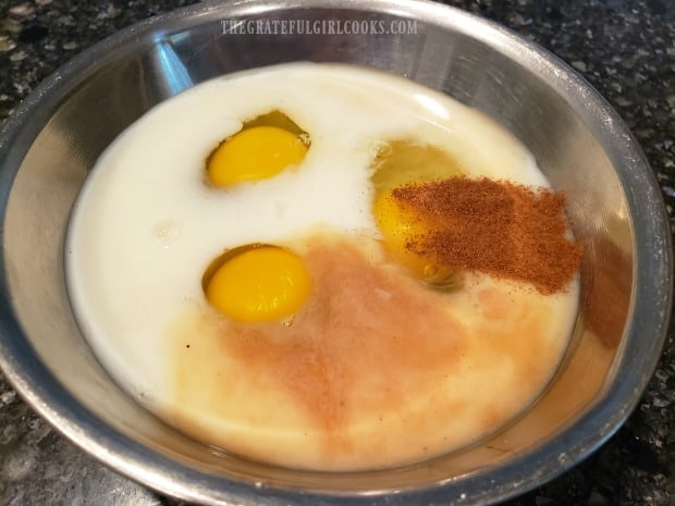 Eggs, milk, cinnamon, vanilla and maple syrup are mixed together for the batter.