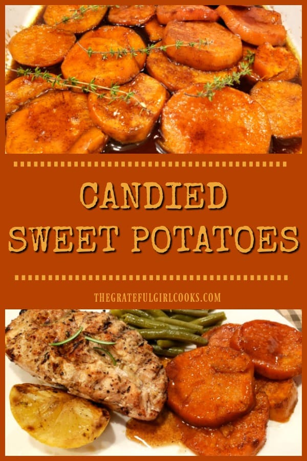 Candied Sweet Potatoes are delicious, and easy to make for dinner or a holiday feast! Soft, caramelized, & baked in an amazing sauce, you'll love 'em!
