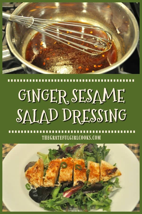 Ginger Sesame Salad Dressing is easy to make in a few minutes! Drizzle this tasty Asian-inspired dressing on a favorite mixed green or entree salad.