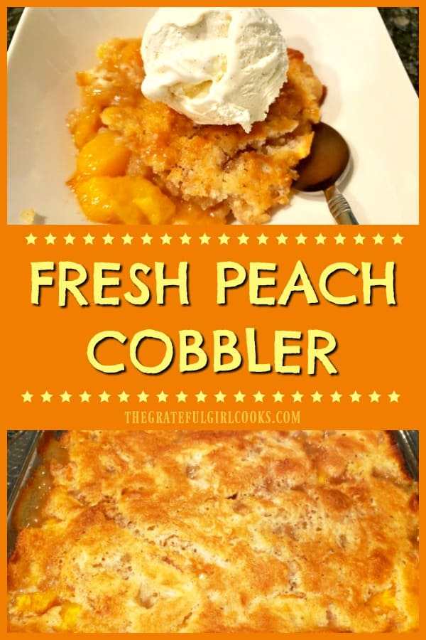 Classic Fresh Peach Cobbler, (enhanced with cinnamon and vanilla) is a simple, delicious Summer dessert, served with vanilla ice cream!