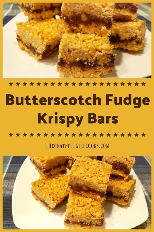 Butterscotch Fudge Krispy Bars are a yummy treat, with crunchy layers of puffed rice cereal, butterscotch chips, peanut butter and chocolate!