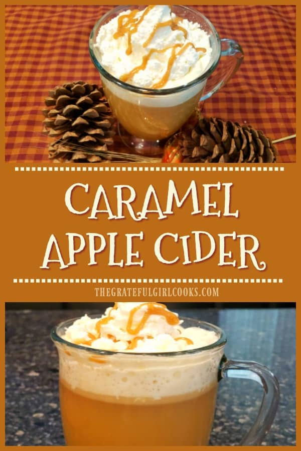 Fall and Winter are perfect seasons for easy-to-make delicious, hot Caramel Apple Cider, with whipped cream and caramel sauce!