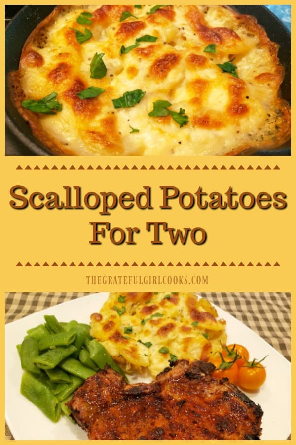 Scalloped Potatoes For Two is an easy to make, delicious side dish, featuring golden potato slices baked in a creamy Parmesan/garlic sauce.
