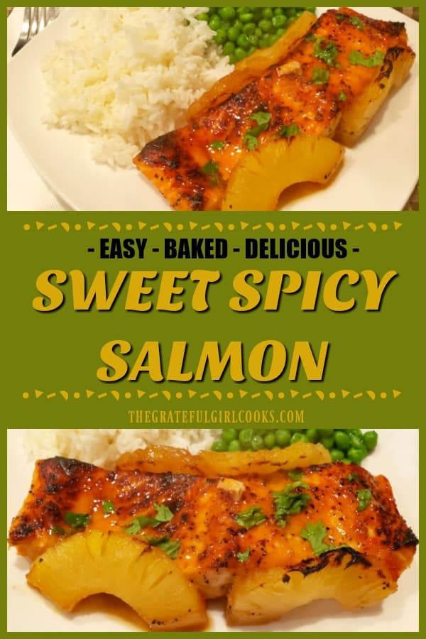 Sweet Spicy Salmon is an easy-to-make, delicious seafood dish! Seasoned fillets are covered with a pineapple/Asian-inspired sauce and baked.