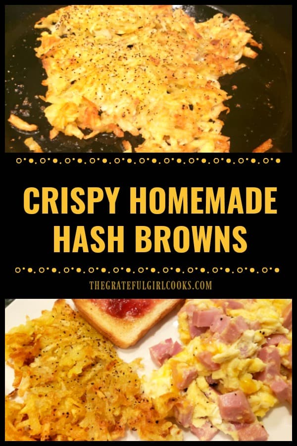 It's easy to make crispy homemade hash browns to serve with a favorite breakfast. Crunchy on the outside, & soft inside, they're DELICIOUS!