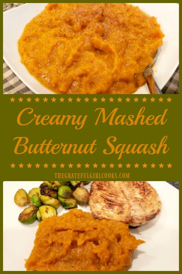 Enjoy delicious, creamy mashed butternut squash, made with only a few ingredients. This tasty veggie dish is EASY to make - you'll love it!