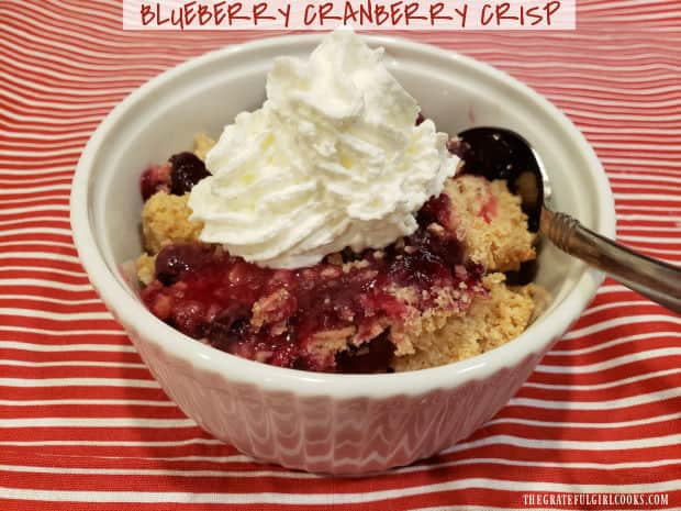 Blueberry Cranberry Crisp, with sweet blueberries, tangy cranberries and a buttery streusel topping is an easy to make, delicious dessert!