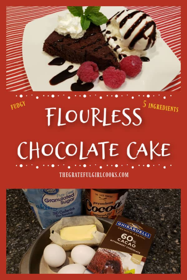 Flourless Chocolate Cake is a decadent dessert with only 5 ingredients! Easy to make, it's a dense and fudgy cake, with incredible flavor!