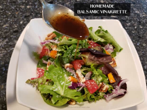 It's EASY to make Homemade Balsamic Vinaigrette, with only a few simple ingredients! This is a tasty way to top a favorite mixed green salad!