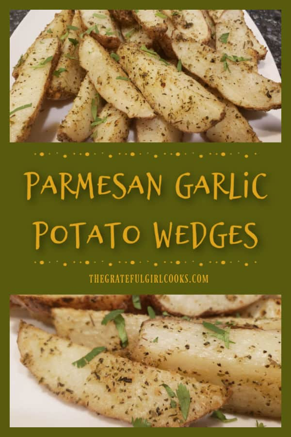 You're gonna love these absolutely tender, delicious, Italian-seasoned Parmesan Garlic Potato Wedges. Easy to make, and baked to perfection.