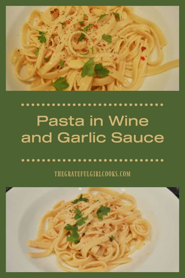 Make delicious pasta in wine and garlic sauce in under 15 minutes! SIMPLE to make, then garnish with Parmesan cheese for a tasty main dish!