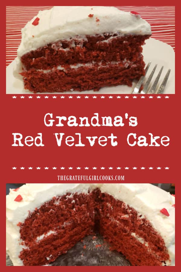 My Grandma's Red Velvet Cake recipe (from scratch) was handed down to me 45 years ago and has been a delicious family favorite ever since!