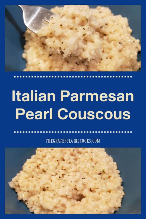 Italian Parmesan Pearl Couscous is a delicious, easy to make side dish, seasoned with Italian seasoning, butter, and grated Parmesan cheese!