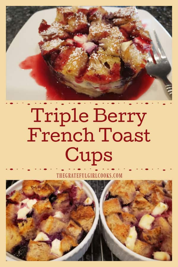 Triple Berry French Toast Cups (for 2) are filled with yummy raspberries, blueberries, blackberries, cream cheese and maple syrup, then baked.