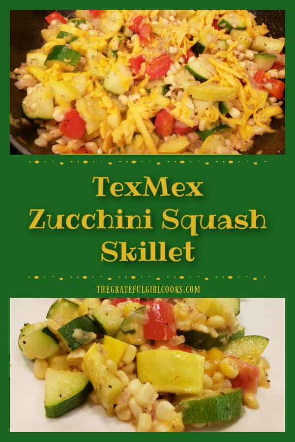 TexMex Zucchini Squash Skillet is a tasty, one pan dish with zucchini, corn, red bell pepper, onion, garlic and spices, topped with cheese!