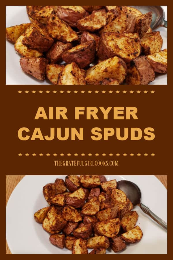 Make a batch of Air Fryer Cajun Spuds for a yummy side dish! No air fryer? These well-seasoned potatoes can also be roasted in the oven!