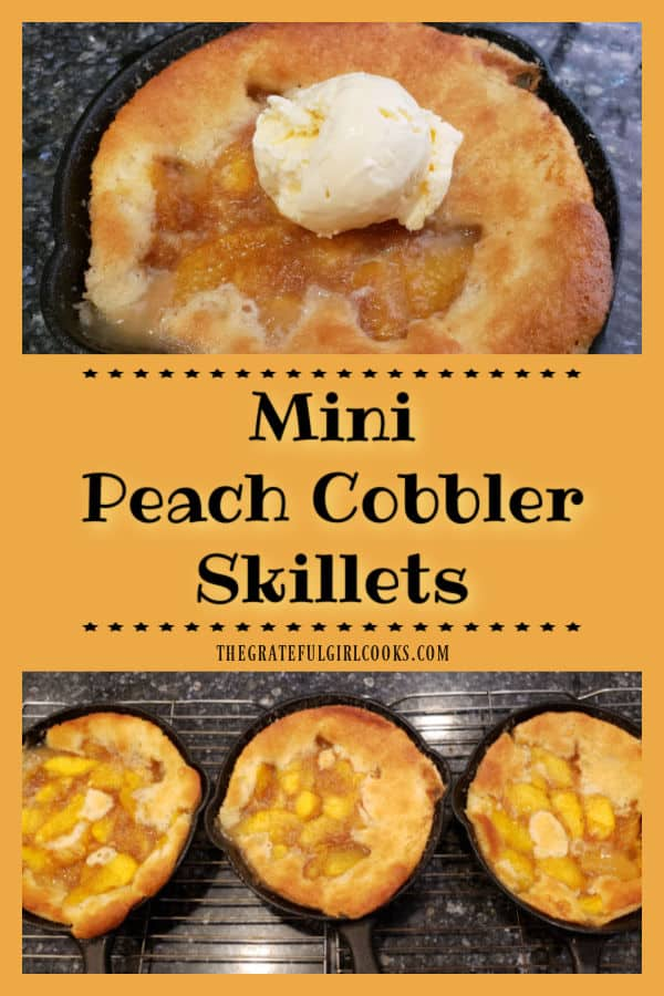 """Enjoy the taste of summer with these cute, yummy 6"""" mini peach cobbler skillets a la mode! Recipe makes makes 6 servings (2 per skillet)."""