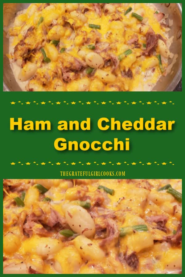 Ham and Cheddar Gnocchi is a delicious, creamy, easy, one skillet meal, with ham, potato gnocchi, green beans, cheese, onions and garlic!